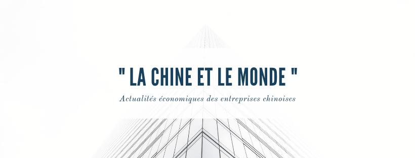 Actualités économiques «La Chine et le Monde» #8